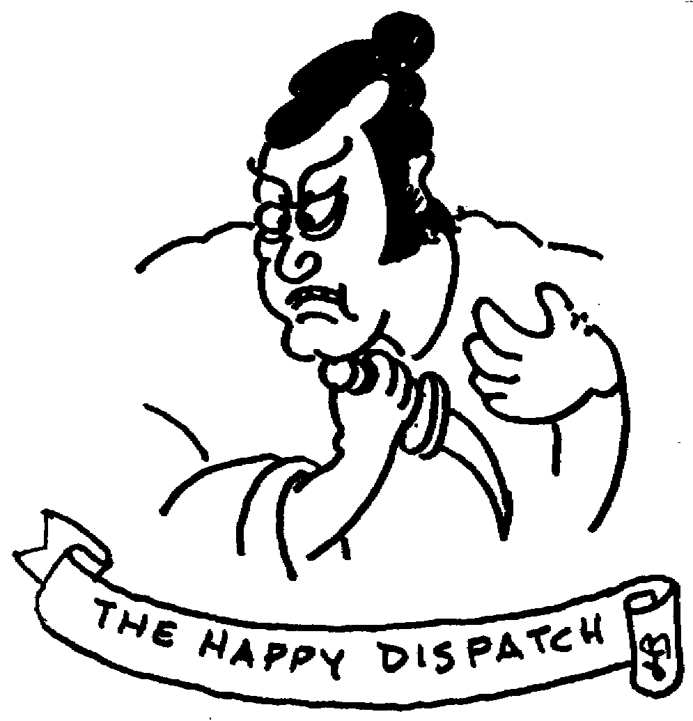 Sketch of The Happy Dispatch