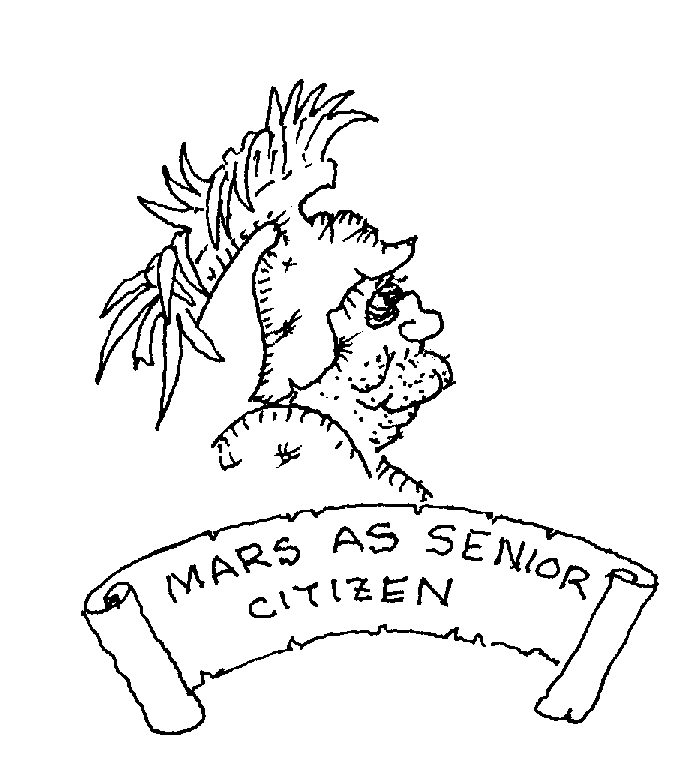 Sketch of Mars as Senior Citizen